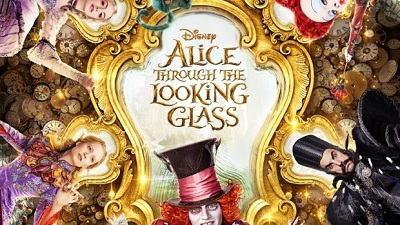 2016 Disney Movies - Alice Through the Looking Glass